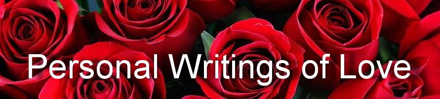 Visit Personal Writings of Love